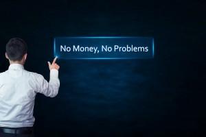 No money, no problems